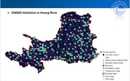 CMADS Verification in Huang River